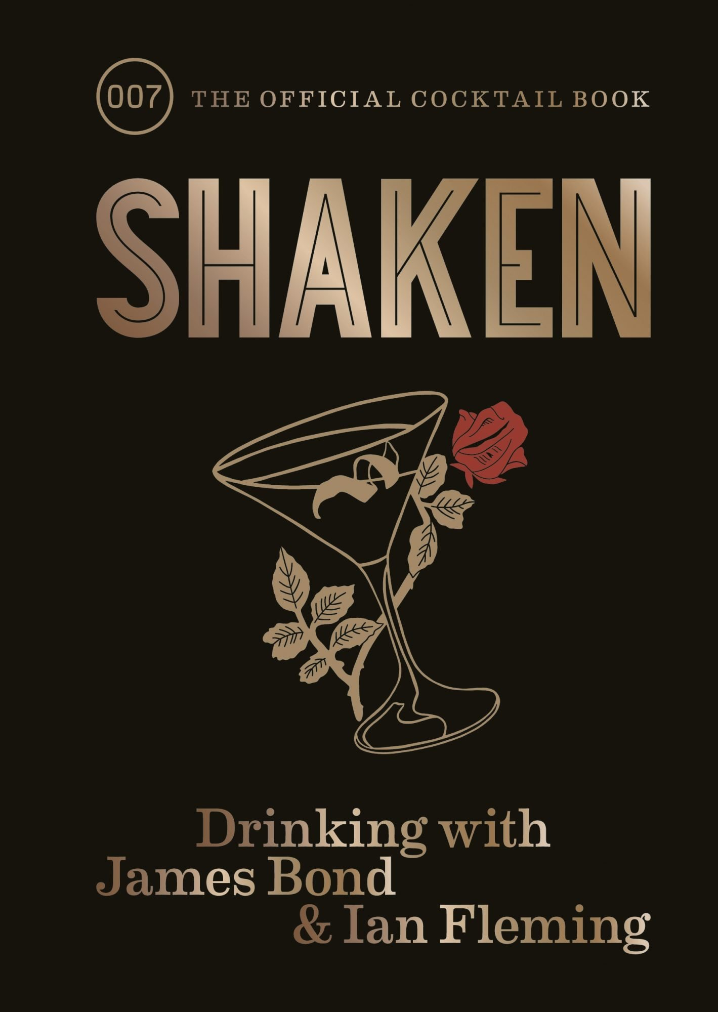 Shaken – Drinking with James Bond and Ian Fleming