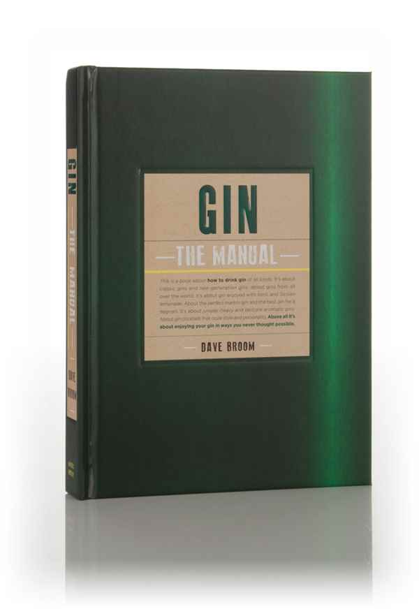 Gin: The Manual (Dave Broom)