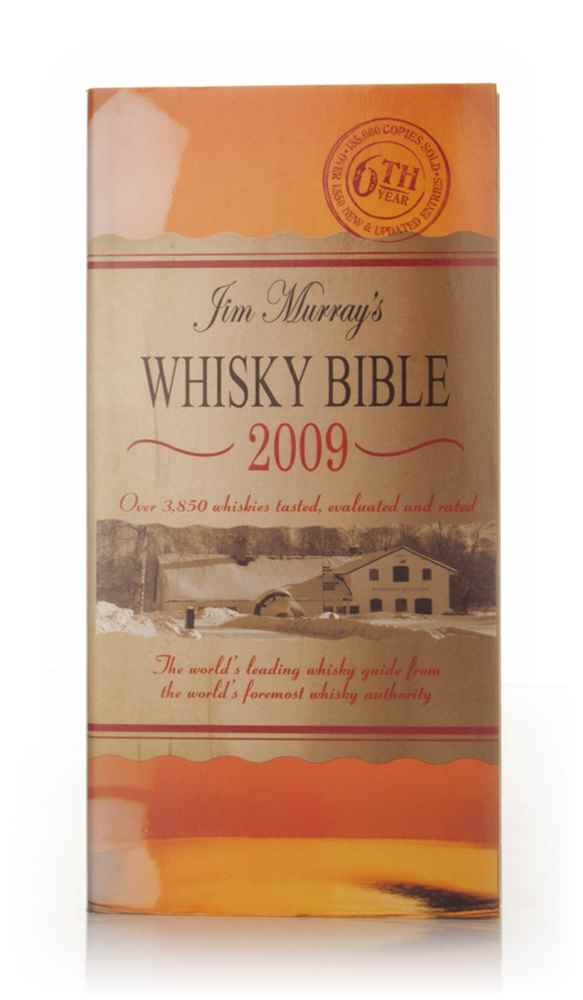 Jim Murray's Whisky Bible 2009