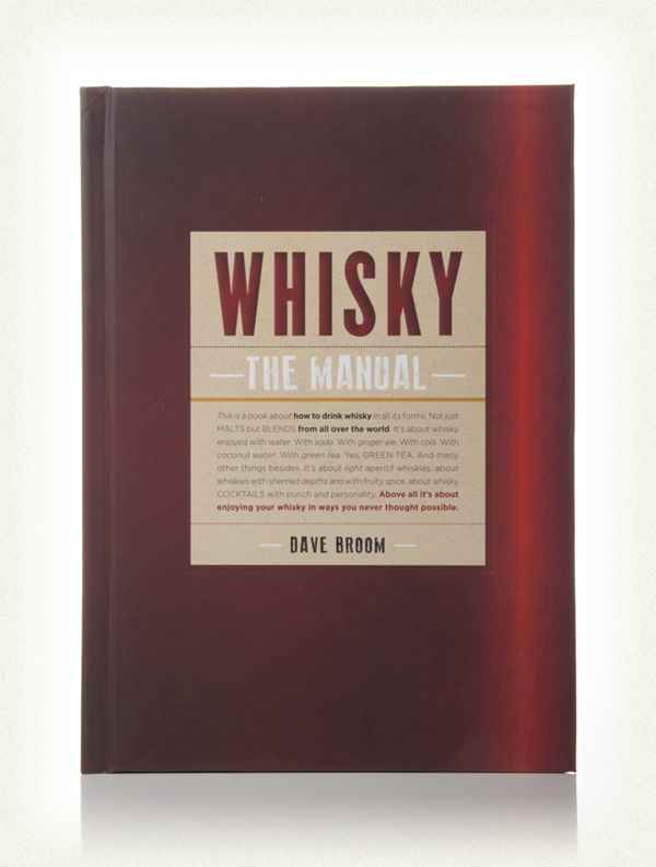 Whisky: The Manual (Dave Broom)